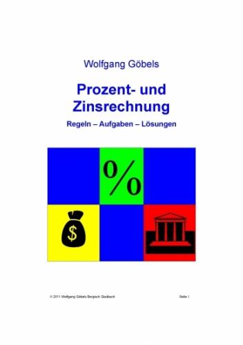 Prozent- und Zinsrechnung / Regeln - Aufgaben - Lösungen