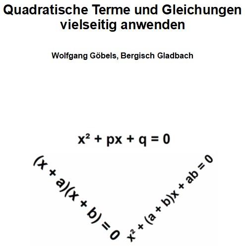 Quadratische Terme und Gleichungen vielseitig anwenden