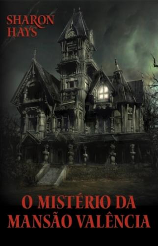Mysteerie Manor; O Misterio da Mansao Valencia