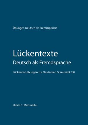 Lückentexte Deutsch als Fremdsprache