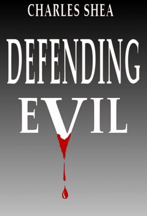 Defending Evil