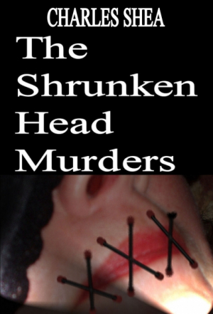 The Shrunken Head Murders