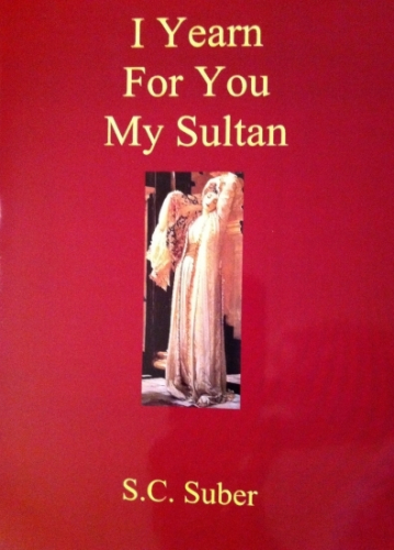 I Yearn For You My Sultan