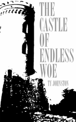 The Castle of Endless Woe