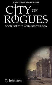 City of Rogues: Book I of The Kobalos Trilogy