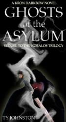 Ghosts of the Asylum