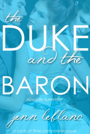 The Duke and The Baron
