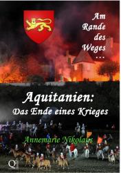 Aquitanien: Das Ende eines Krieges