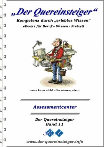 Der Quereinsteiger - Grundlagen Assessmentcenter