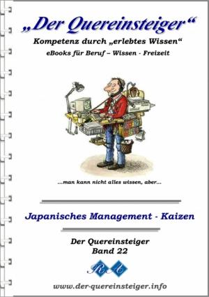 Der Quereinsteiger - Japanisches Management - Kaizen