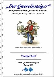 Der Quereinsteiger - Teamarbeit - Teambuilding