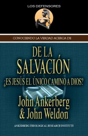 Conociendo La Verdad Acerca de la Salvación