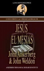 Conociendo La Verdad Acerca de Jesús El Mesías