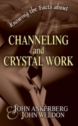 Knowing the Facts about Channeling and Crystal Work
