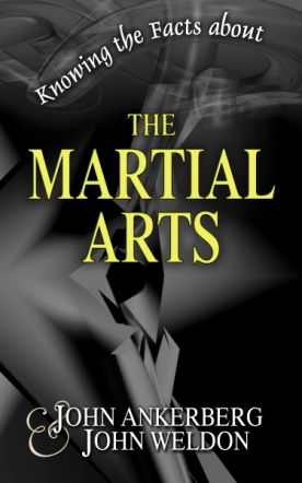 Knowing the Facts about the Martial Arts