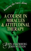 Knowing the Facts about A Course in Miracles