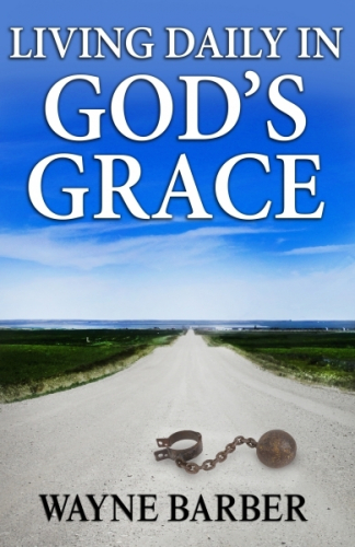 Living Daily in God's Grace
