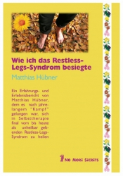 Wie ich das Restless Legs Syndrom besiegte