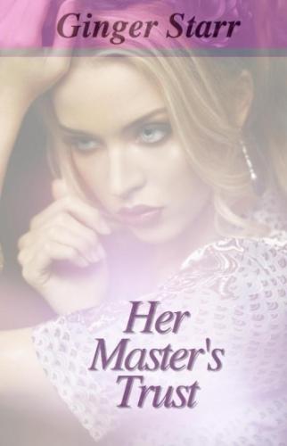 Her Master's Trust