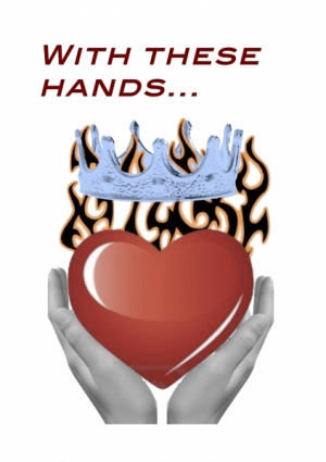 With these hands I give you my heart
