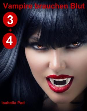 Vampire brauchen Blut - Doppelfolge 3 + 4