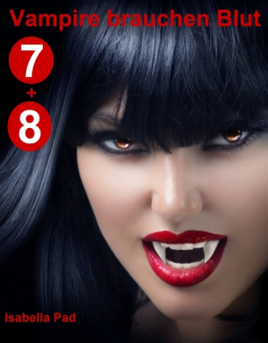 Vampire brauchen Blut - Doppelfolge 7 + 8
