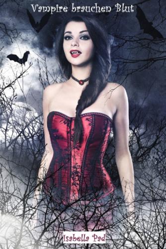 Vampire brauchen Blut - Gesamtausgabe