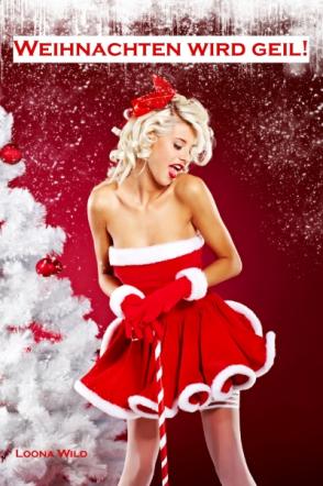 Weihnachten wird geil!