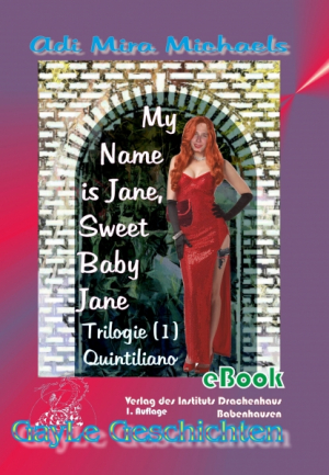My Name is Jane, Sweet Baby Jane 01