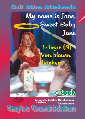 My name is Jane, Sweet Baby Jane 03
