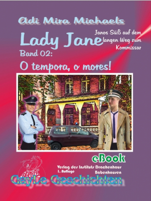 Lady Jane, Band 02: O tempora, o mores!