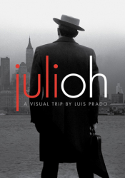 Julioh, a Visual Trip (Graphic Novel)