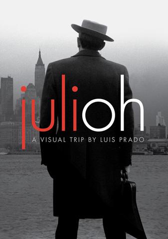 Julioh, a Visual Trip (Graphic Novel)