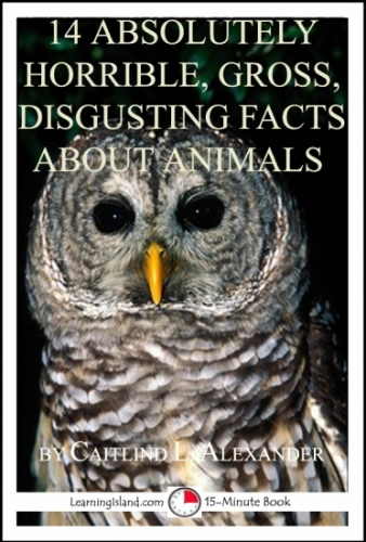 14 Absulutely Horrible, Gross, Disgusting Facts About Animal