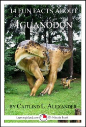 14 Fun Facts About Iguanodon