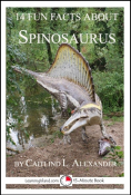 14 Fun Facts About Spinosaurus