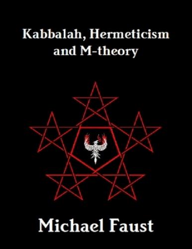 Kabbalah, Hermeticism and M-theory