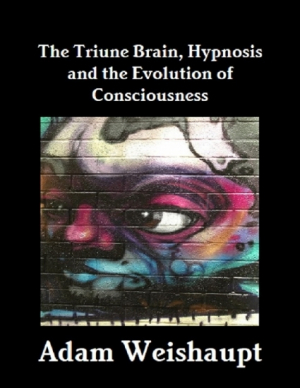 The Triune Brain, Hypnosis and the Evolution of Consciousnes
