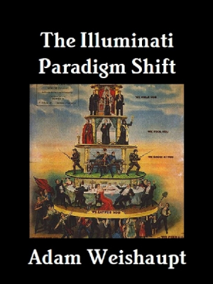 The Illuminati Paradigm Shift