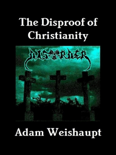 The Disproof of Christianity