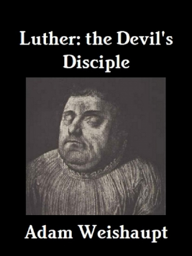 Luther: The Devil's Disciple
