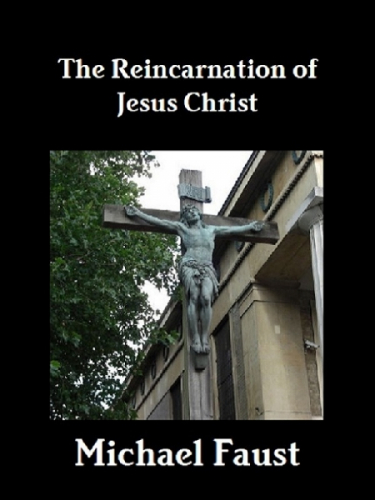 The Reincarnation of Jesus Christ