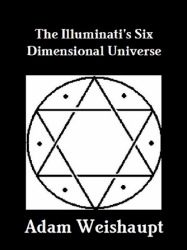 The Illuminati's Six Dimensional Universe