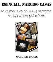 Esencial, Narciso Casas