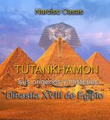 Tutankhamón sus orígenes y misterios.