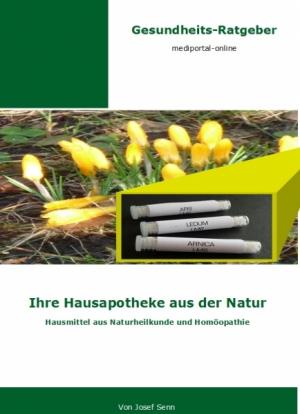 Ihre Hausapotheke aus der Natur