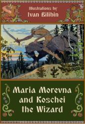Maria Morevna and Koschei the Wizard