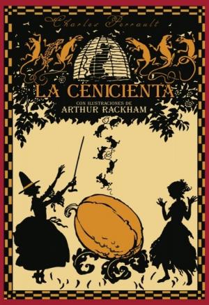 La Cenicienta o La chinela de cristal (edición ilustrada)