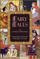 Illustrated Fairy Tales of Charles Perrault