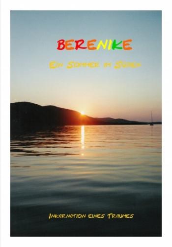 BERENIKE - Ein Sommer im Süden